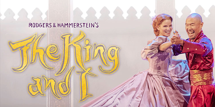 Cheap Rodgers & Hammerstein's The King and I Tickets | Mark's Tickets